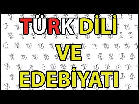Türk Dili ve Edebiyatı Hakkında Her Şey
