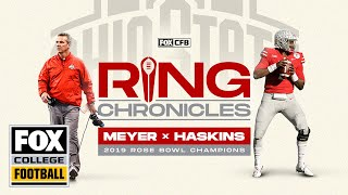 Urban Meyer & Dwayne Haskins relive Ohio State's 2019 Rose Bowl Game | Ring Chronicles | CFB ON FOX