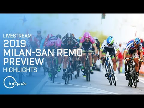 Milan-San Remo 2019 | PREVIEW LIVESTREAM | 2015-2018 Highlights | inCycle