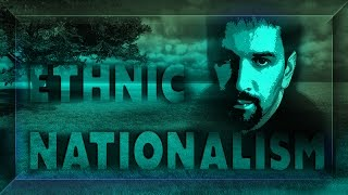 Ethnic Nationalism - Destiny Debates