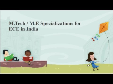 M.Tech ECE Specializations/ M.E ECE Specializations Available In India   Emmanuel Tutorials