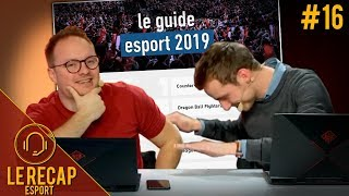 Retour sur le guide eSport 2019 par L'Equipe - Le Recap eSport #16