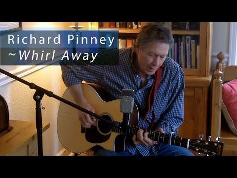 """Singer-songwriter Richard Pinney sings """"Whirl Away"""""""
