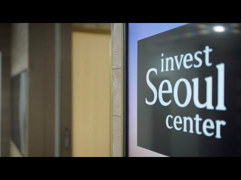 Invest Seoul Center: Supporting Global Companies in Seoul