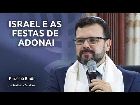 Israel E As Festas De Adonai - Parashá Emôr - 2018/5778 - Prof. Matheus Zandona