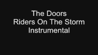 The Doors - Riders On The Storm Instrumental (album version)
