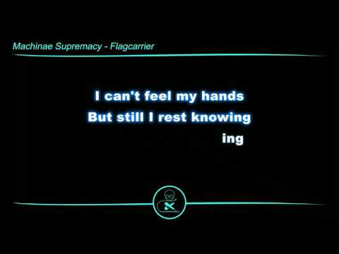 Machinae Supremacy - Flagcarrier (Karaoke)