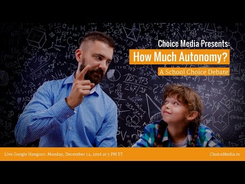 How Much Autonomy? A School Choice Debate