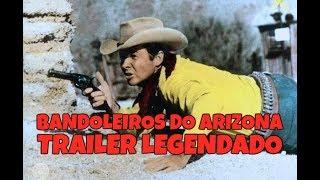 BANDOLEIROS DO ARIZONA (ARIZONA RAIDERS) 1965 - TRAILER DE CINEMA LEGENDADO