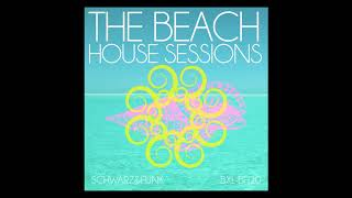 The Beach House Sessions by Schwarz & Funk - Full Album