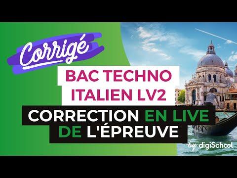 Bac 2017 - Correction en LIVE de l'épreuve d'ITALIEN LV2 (Séries Techno)