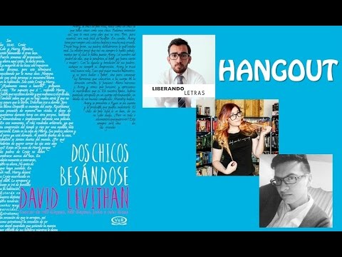 Hangout   DOS CHICOS BESÁNDOSE (David Levithan)
