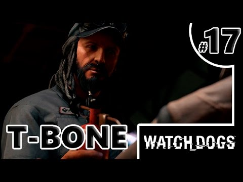 T-BONE - WATCH DOGS #17 - PC 60 FPS