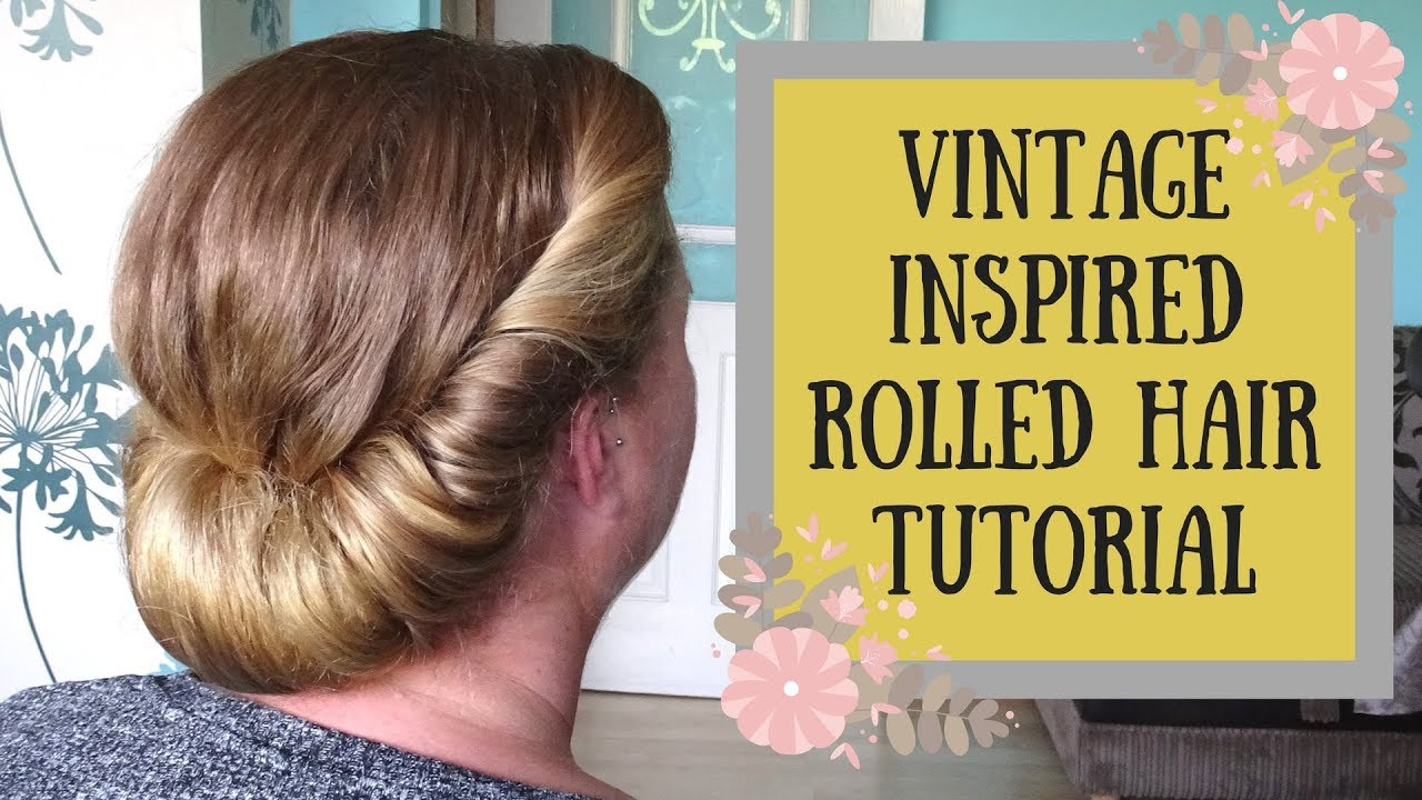 How to do a Vintage Roll Hairstyle - Rolled updo Tutorial No Heat