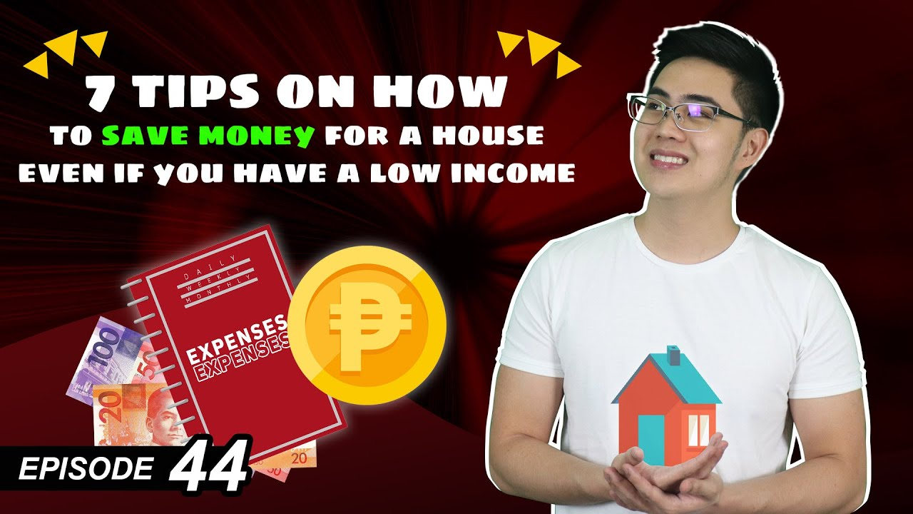 How To Save Money For A House On A Low Income - 22 Tips To Save Money (Ep.  #22)