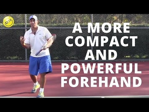 Tennis Forehand Tip: A More Compact And Powerful Forehand