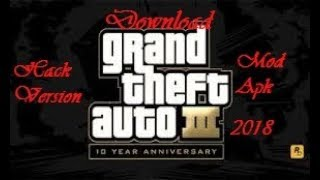 How to Download (apk)hack version of GTA III !!!100% working with proof....