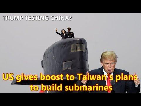 Trump Allows Taiwan to Buy US Submarine Tech