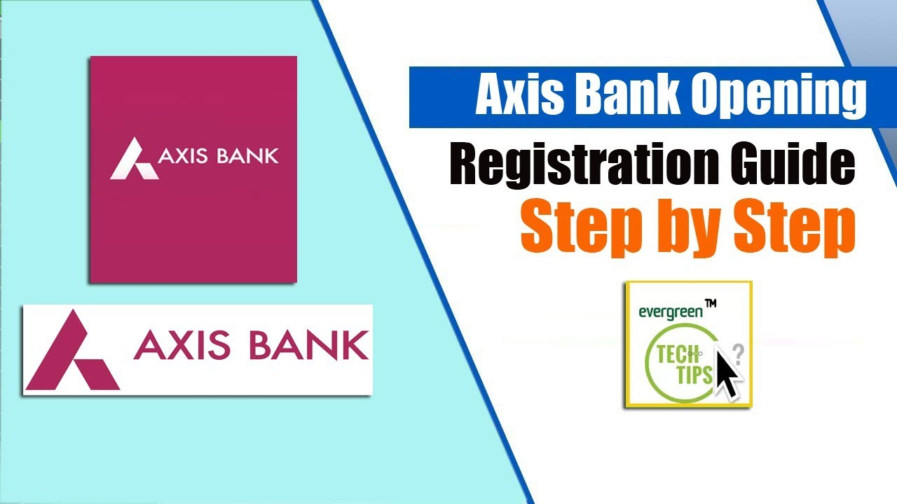 axis bank account online registration