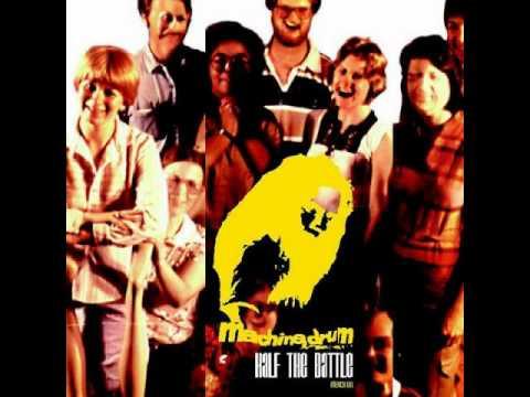 Machine Drum - Half The Battle