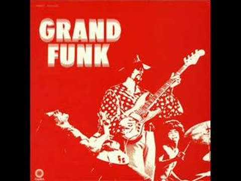 Grand Funk Railroad - High Falootin' Woman