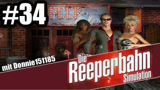 Let's Play Die Reeperbahn Simulation (Die Erben von St. Pauli) #34 - Bühne 2 [GER/Full HD]
