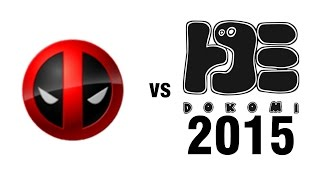 Deadpool vs Dokomi 2015