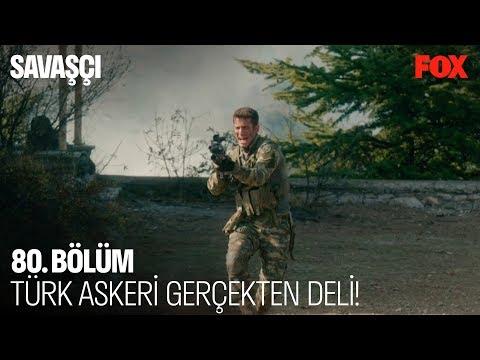 Türk askeri gerçekten deli... Savaşçı 80. Bölüm