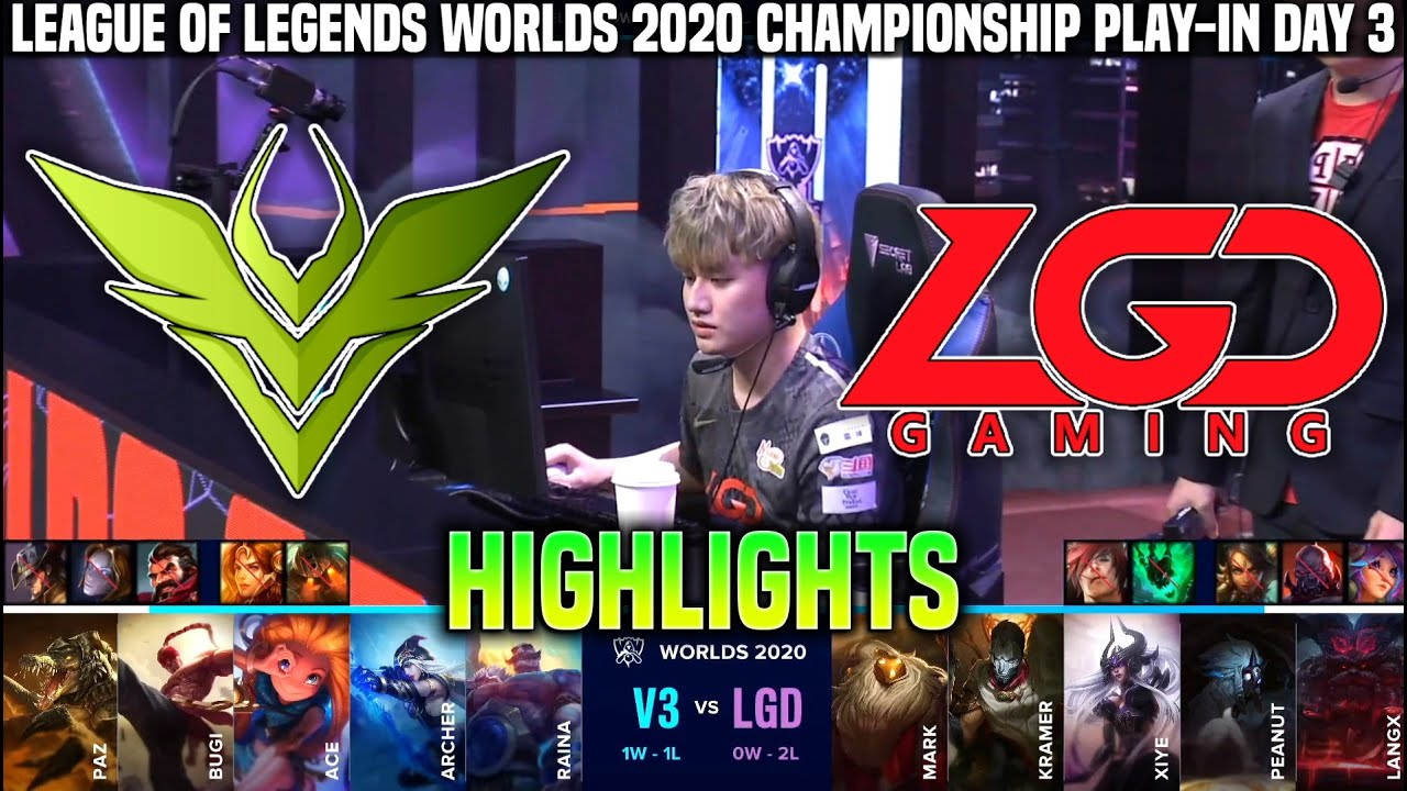 V3 vs LGD Highlights Worlds 2020 Play-In Day 3 - V3 Esports vs LGD Gaming Highlights Worlds 2020