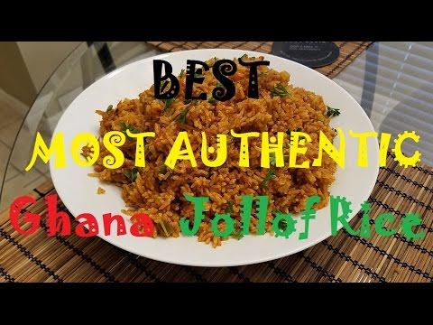The Best, Most Authentic, Ghana Jollof Rice