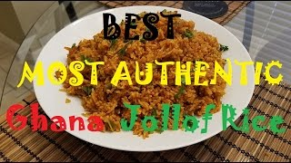 The Best, Most Authentic, Ghana Jollof Rice