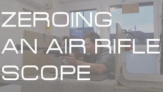 How to zero an air rifle scope