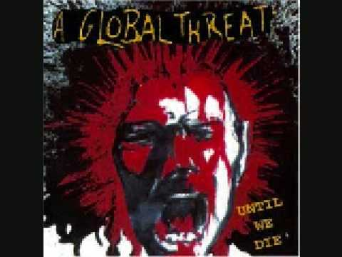A Global Threat - When The Walls Come Crashing Down (With Lyrics)
