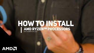 How to Install AMD Ryzen™ Processors