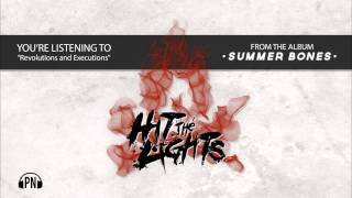 "Hit The Lights ""Revolutions and Executions"""