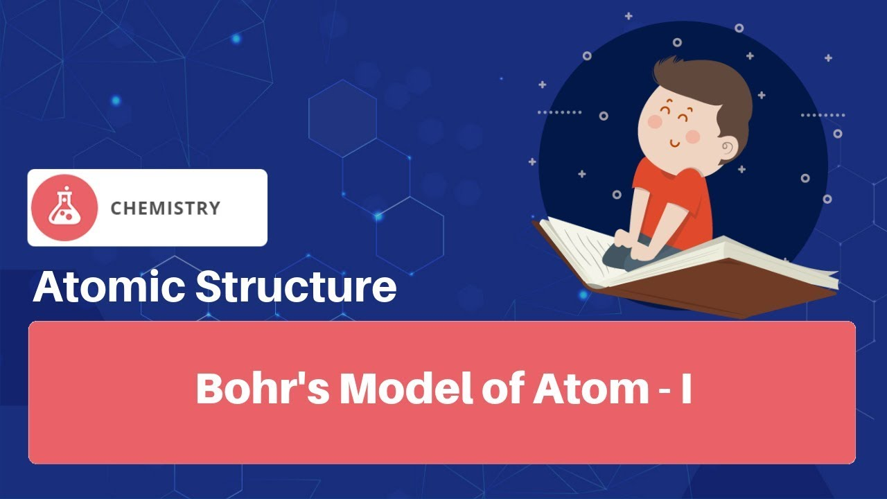 Bohr Atomic Model: Postulates, Distribution of Electrons
