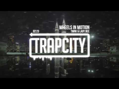 TWRK & Lady Bee - Wheels In Motion