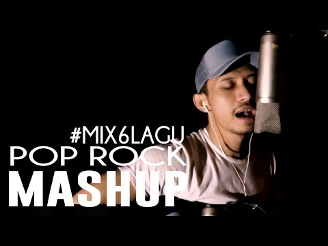 MASHUP 6 LAGU POP ROCK PLAYLIST JAMAN SMA!!!