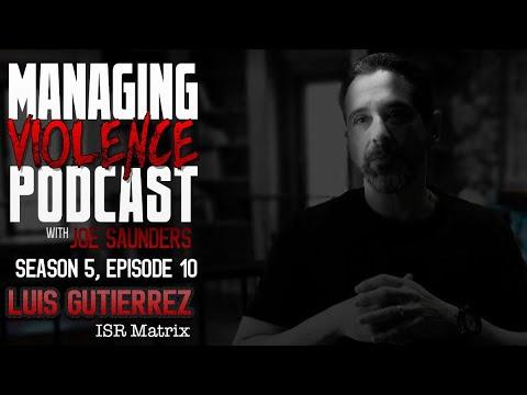 Download S5. Ep. 10: Luis Gutierrez - ISR Matrix and the necessary evolution in law enforcement training