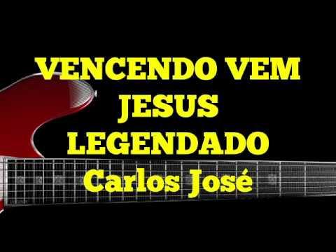VENCENDO VEM JESUS-525 HARPA CRISTÃ-Carlos José LEGENDADO