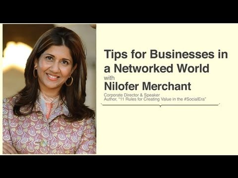 Tips for Businesses in a Networked World with Nilofer Merchant