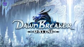 Dawnbreaker Online ● Обзорчик ● Первый Взгляд
