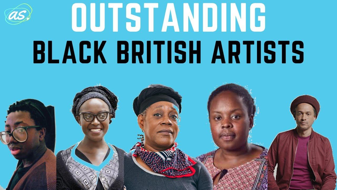 10 BLACK BRITISH ARTISTS YOU SHOULD KNOW | ART SKL