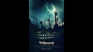 "2019 Movie Review 18 is 2011's ""Innkeepers"" rating 6.5"