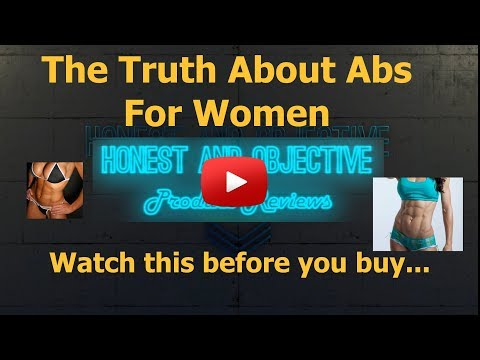 The Truth about Abs for Women ▶ How to get a Six Pack Fast for Girls and Women ◀