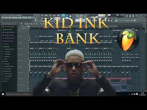 Kid Ink - Bank FL Studio Remake (FLP Download) mp3