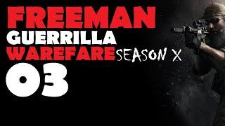 Freeman: Guerrilla Warfare S10 Ep 3 (Attacking a Fleet) v0.951