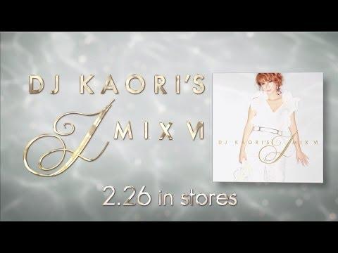 DJ KAORI'S JMIX Ⅵ 2014.02.26 Release!(少女時代/シェネル/AI/SPICY CHOCOLATE Ver.)
