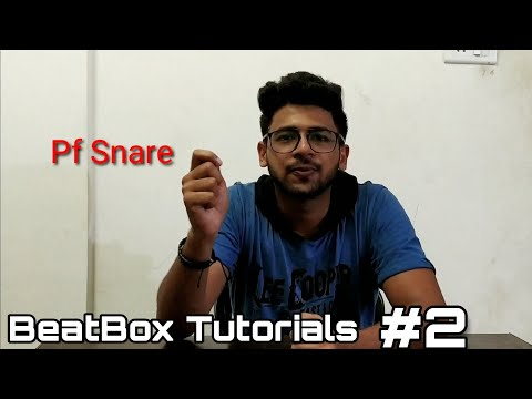 How to BeatBox Pf Snare for Beginners   Hindi   BeatBox Tutorials #2