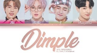 BTS (방탄소년단)- Dimple / Illegal (보조개) LYRICS (Color Coded Lyrics Eng/Rom/Han)